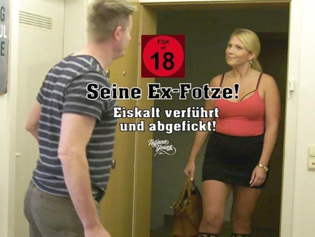 Video Thumbnail Seine Ex-Fotze! Eiskalt verführt und abgefickt!