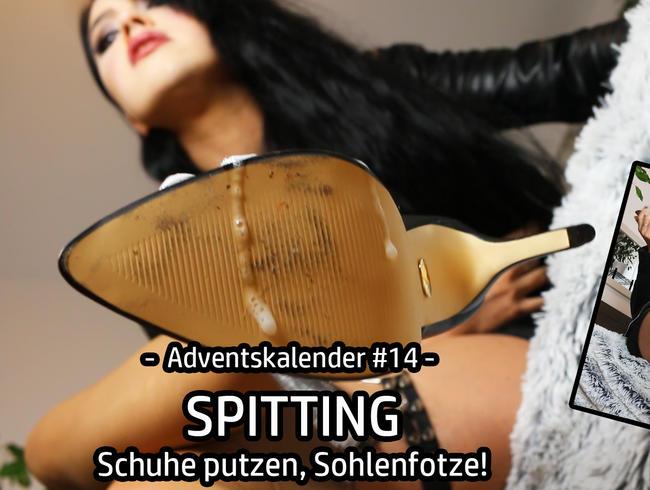 Video Thumbnail Adventskalender #14 – SPITTING – Schuhe putzen, Sohlenfotze!