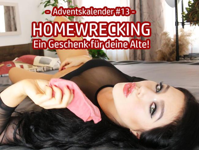 Video Thumbnail Adventskalender #13 – HOMEWRECKING – Ein Geschenk für deine Alte!