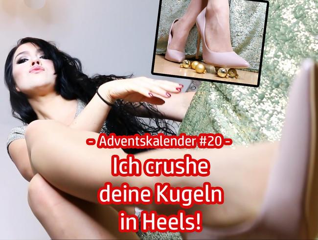 Video Thumbnail Adventskalender #20 – Ich crushe deine Kugeln in heißen Heels!