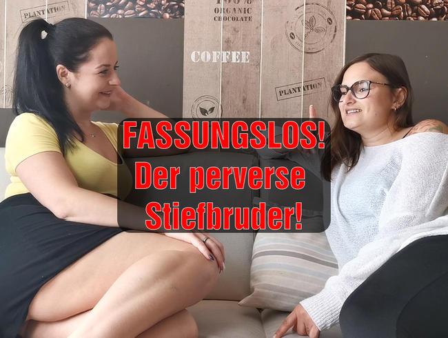 Video Thumbnail FASSUNGSLOS! Der perverse Stiefbruder!!