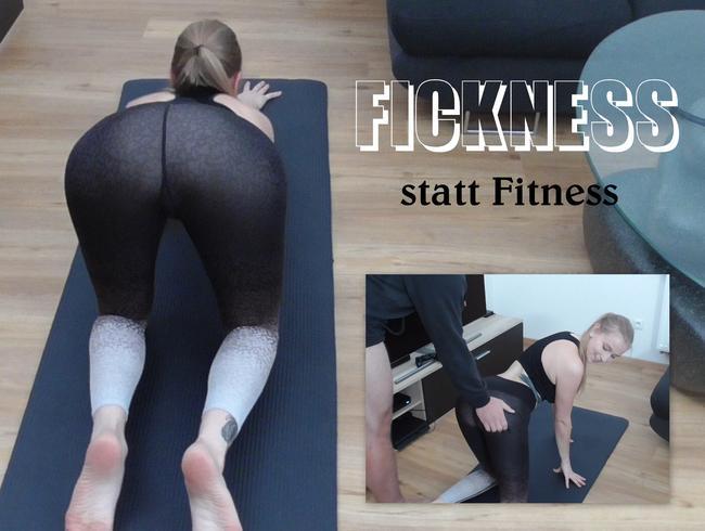 SirenaSweet - Fickness statt Fitness