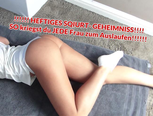 Video Thumbnail !!!!!! HEFTIGES SQIURT- GEHEIMNISS!!!! SO kriegst du JEDE Frau zum Auslaufen!!!!!!