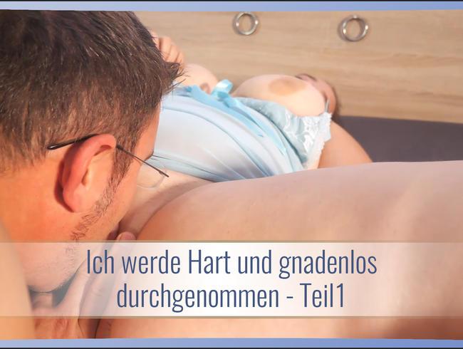 Video Thumbnail Ich werde Hart und gnadenlos durchgenommen - Teil1