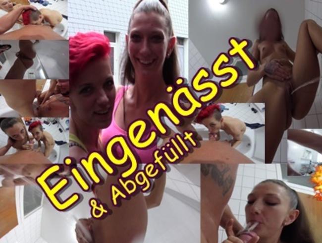 Video Thumbnail Eingenässt & Abgefüllt