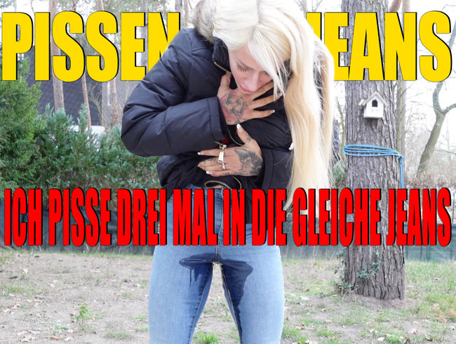 Video Thumbnail Userwunsch: Pissen in Jeans I Ich piss mir 3 MAL in die gleiche Jeans I Geiler Natursekt