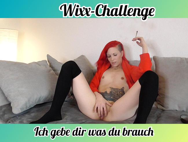 Video Thumbnail Wixx-Challenge. Ich gebe dir was du brauchst.