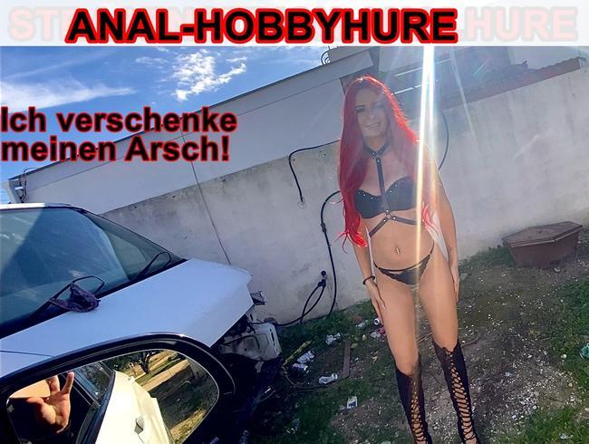 Video Thumbnail ANAL-HOBBYHURE, ich verschenke meinen Arsch!