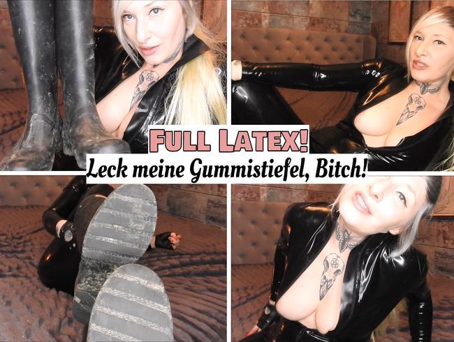 Video Thumbnail Full Latex- Leck meine Gummistiefel, Bitch!