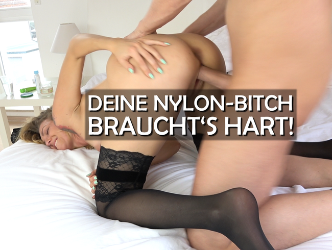 Video Thumbnail Deine NYLON-BITCH braucht's HART!