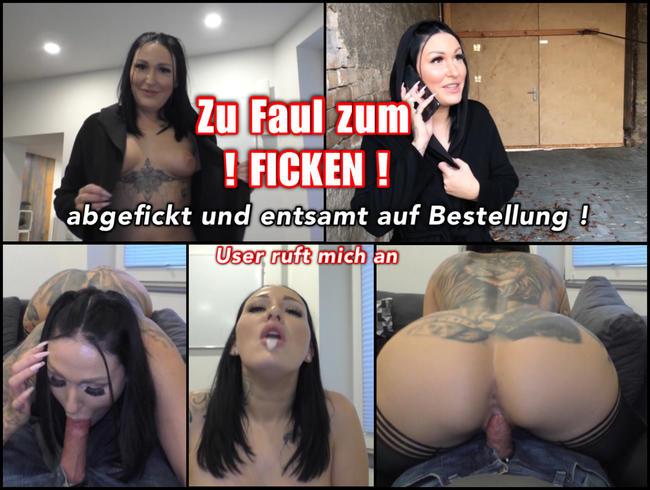 Video Thumbnail Zu Faul zum Ficken? Komplett Entsamung auf Bestellung!