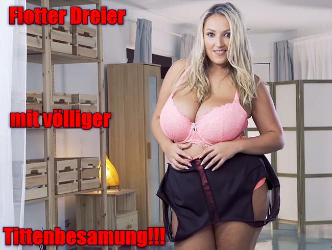 Video Thumbnail Flotter Dreier mit völliger Tittenbesamung!!!