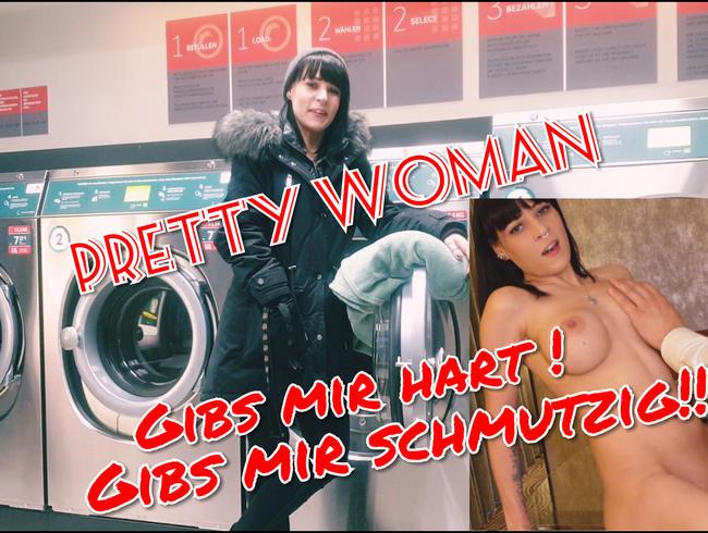 Video Thumbnail Pretty Woman Willst du es mit mir Hart und Schmutzig treiben ??? Abgeschleppt im Waschsalon
