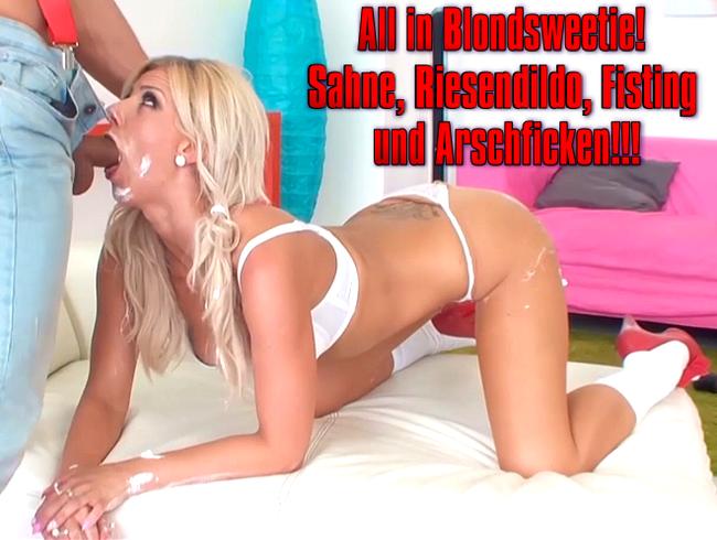 Video Thumbnail All in Blondsweetie! Sahne, Riesendildo, Fisting und Arschficken!!!