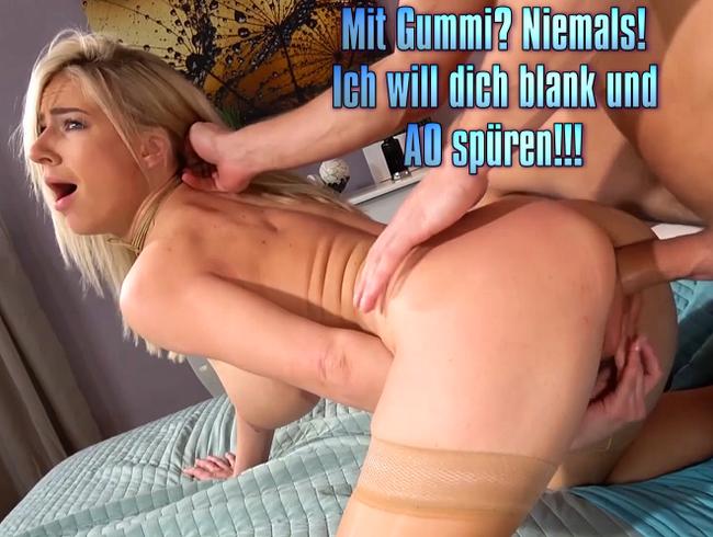 Video Thumbnail Mit Gummi? Niemals! Ich will dich blank und AO spüren!!!