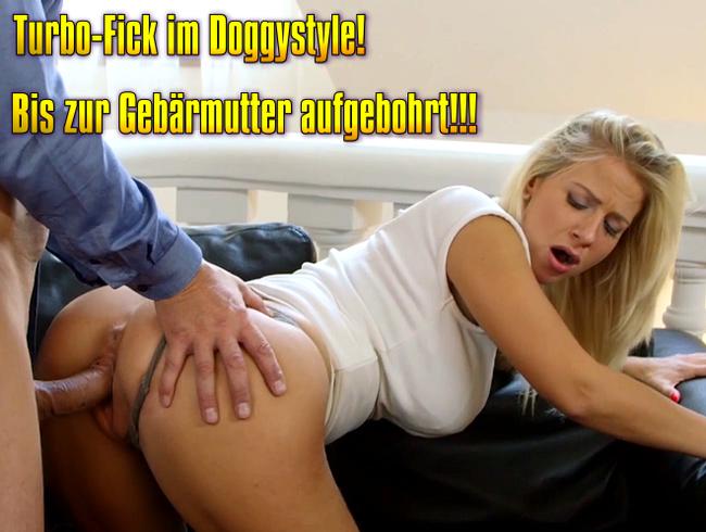 Video Thumbnail Turbo-Fick im Doggystyle! Bis zur Gebärmutter aufgebohrt!