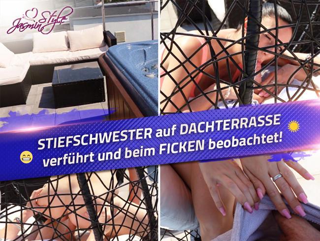 Video Thumbnail STIEFSCHWESTER auf DACHTERRASSE verführt und beim FICKEN beobachtet!