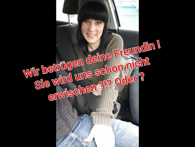 Video Thumbnail Wir betrügen deine Freundin !!! Wird sie uns erwischen ?