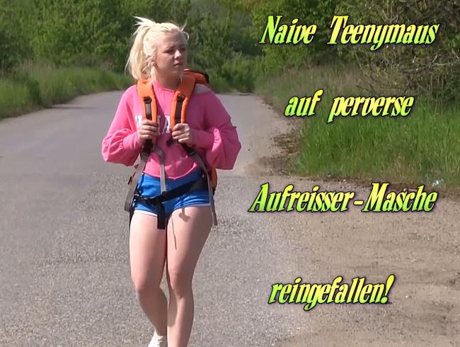 Video Thumbnail Naive Teenymaus auf perverse Aufreißer-Masche reingefallen!