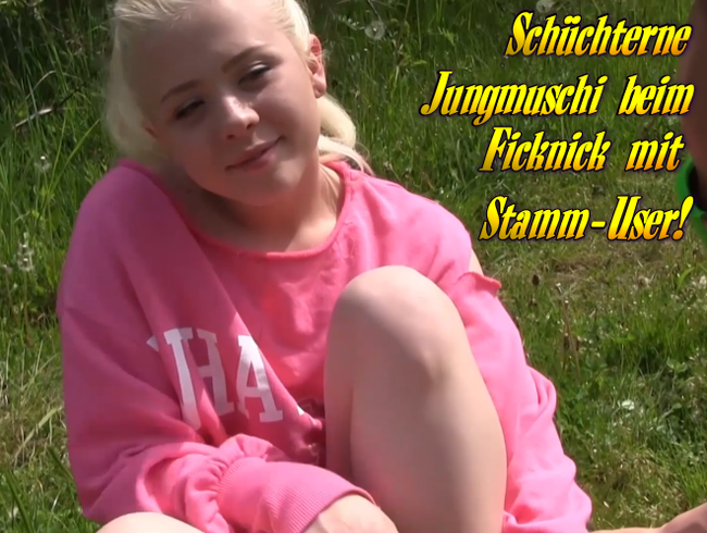 Video Thumbnail Schüchterne Jungmuschi beim Ficknick mit Stamm-User!