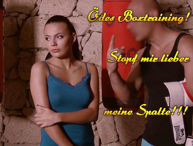 Video Thumbnail Ödes Boxtraining! Stopf mir lieber meine Spalte!!!