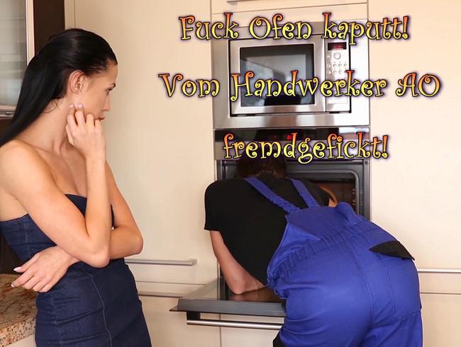 Video Thumbnail Fuck Ofen kaputt! Vom Handwerker AO fremdgefickt!