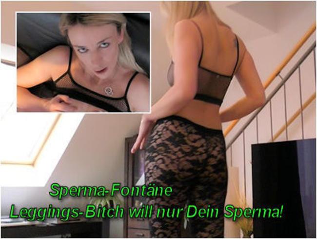Video Thumbnail Sperma-Fontäne I Leggings-Bitch will nur Dein Sperma!