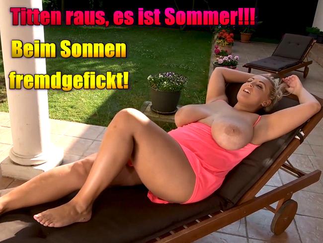 Video Thumbnail Titten raus, es ist Sommer!!! Beim Sonnen fremdgefickt!
