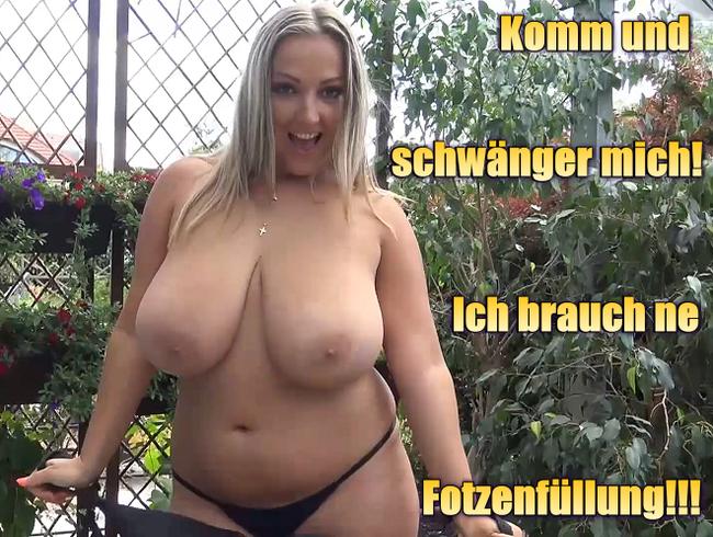 Video Thumbnail Komm und schwänger mich! Ich brauch ne Fotzenfüllung!!!