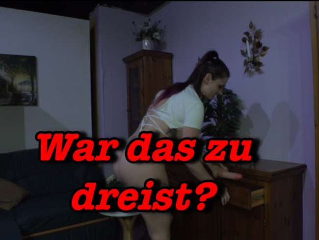 Video Thumbnail War das zu dreist?