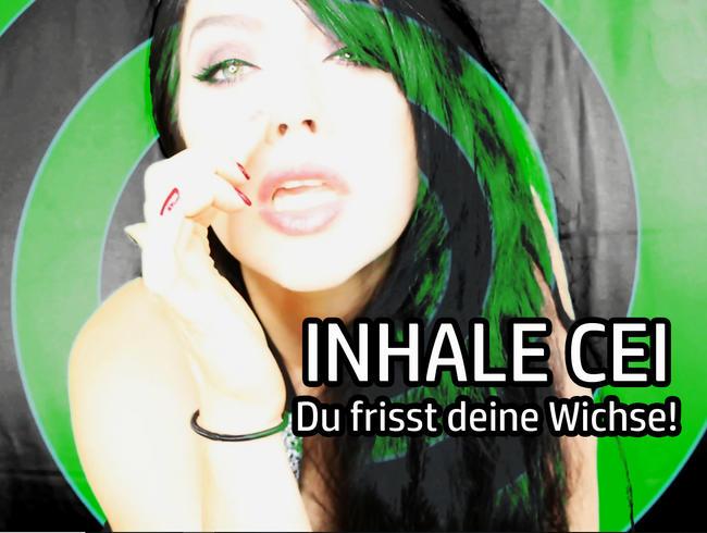 Video Thumbnail INHALE CEI – Du frisst Wichse!