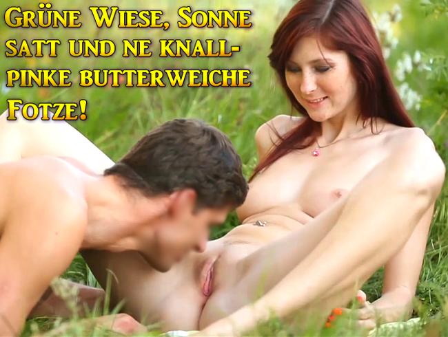 Video Thumbnail Grüne Wiese, Sonne satt und ne knallpinke butterweiche Fotze!