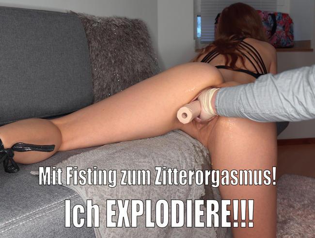 Video Thumbnail Mit Fisting zum Zitterorgasmus! Ich EXPLODIERE!!!