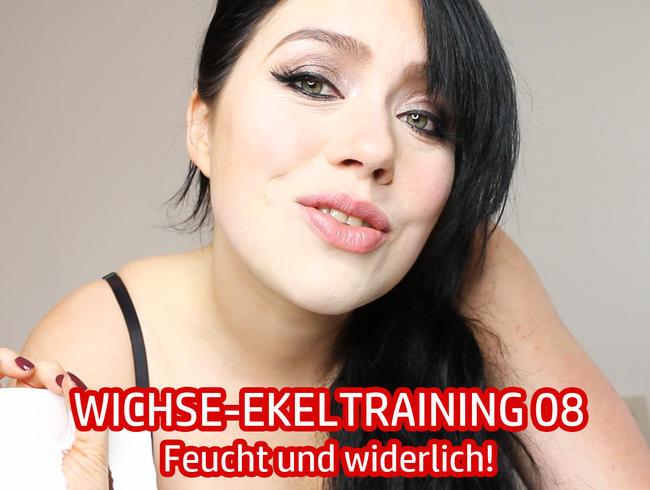 Video Thumbnail WICHSE-EKELTRAINING 08 - feucht und widerlich!