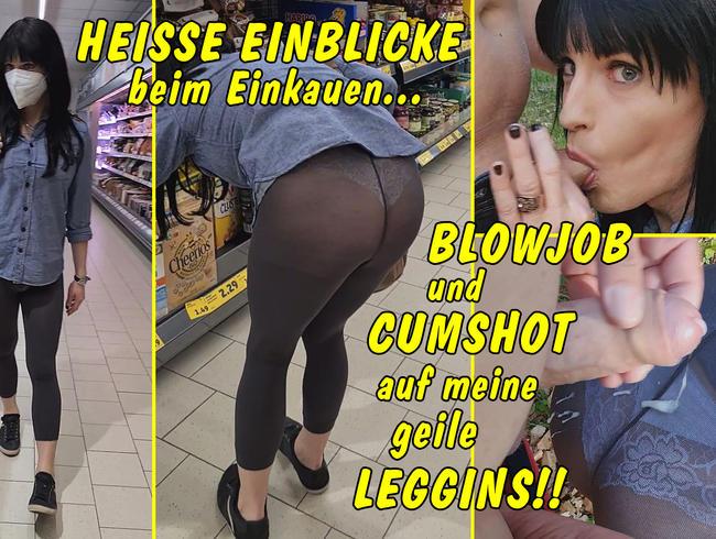 Video Thumbnail Heisse Einblicke beim Einkaufen! Blowjob und Cumshot auf meine geile Leggins!