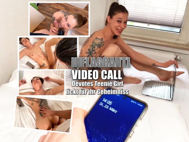 Video Thumbnail Inflagranti Video Call. Devotes Teenie fickt für ihr Geheimniss