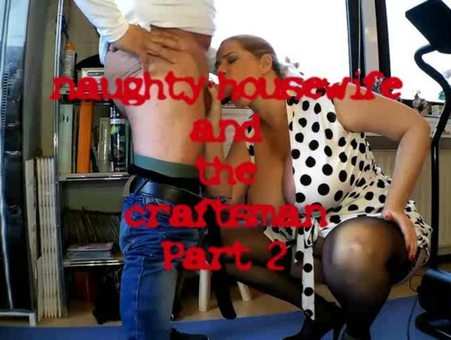 Video Thumbnail freche Hausfrau und der Handwerker 2
