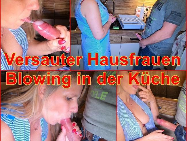 Video Thumbnail Versaute Hausfrauen - Blowing in der Küche