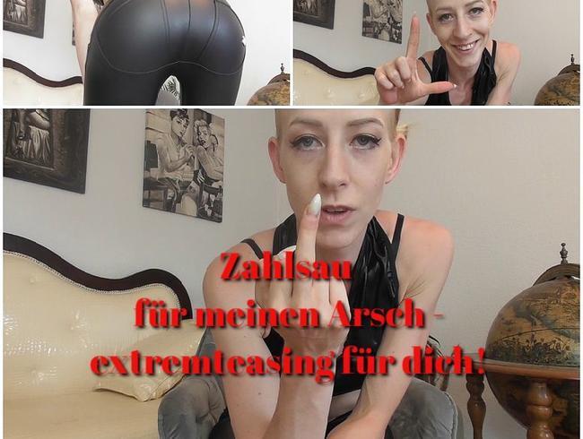 Video Thumbnail ZAHLSAU für meinen ARSCH - extremteasing für dich!
