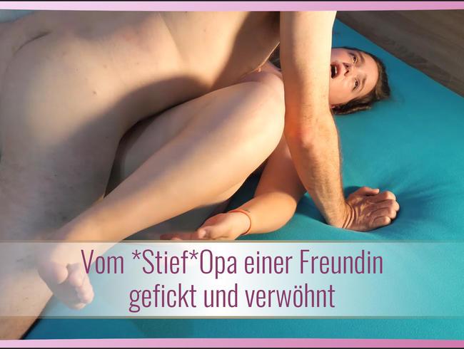 Video Thumbnail Vom *Stief*Opa einer Freundin gefickt und verwöhnt