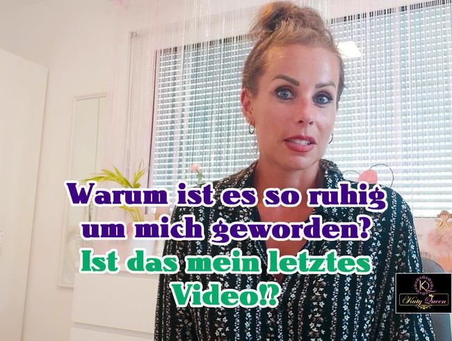 Video Thumbnail Warum ist es so ruhig um mich geworden? Ist das mein letztes Video!?