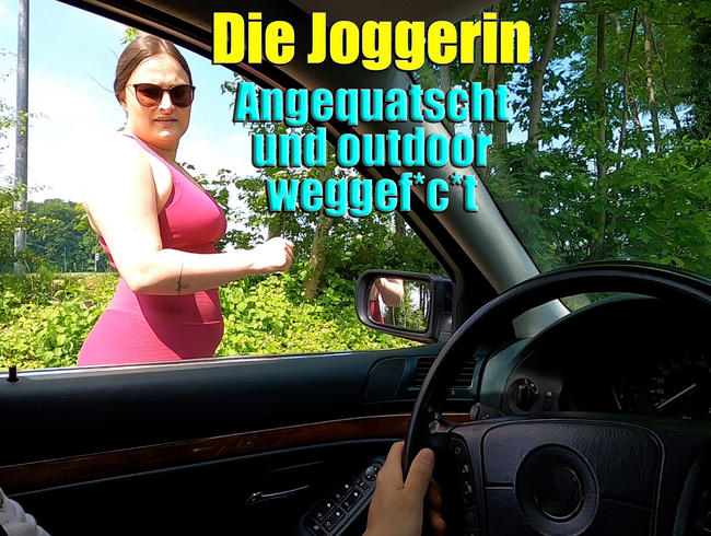 Video Thumbnail Die Joggerin. Angequatscht und outdoor weggefickt