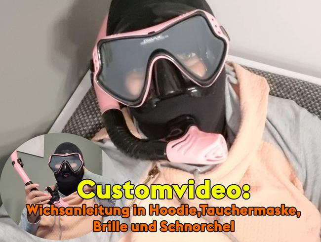 Video Thumbnail Customvideo: Wichsanleitung in Hoodie,Tauchermaske,Brille und Schnorchel