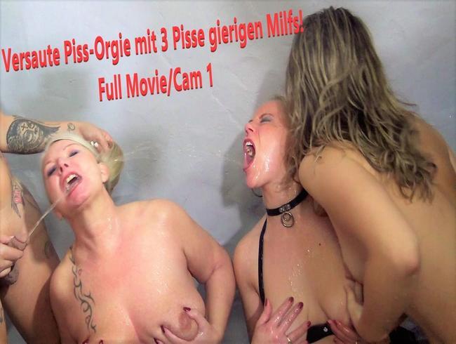 Video Thumbnail Versaute Piss-Orgie mit 3 Pisse gierigen Milfs! Full Movie / Kamera 1