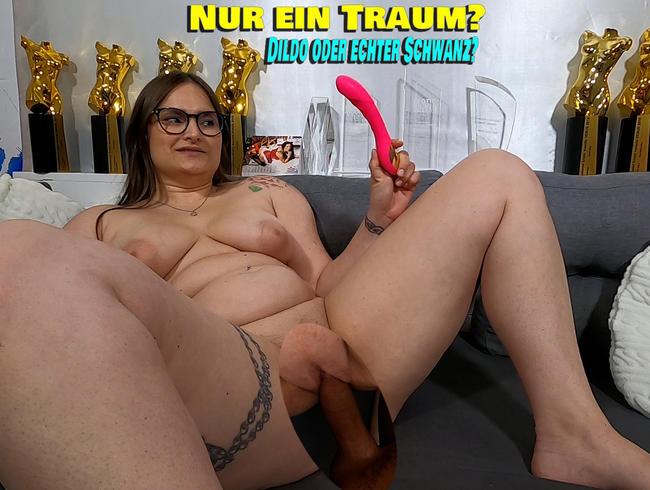 Video Thumbnail Nur ein Traum? Dildo oder echter Schwanz?