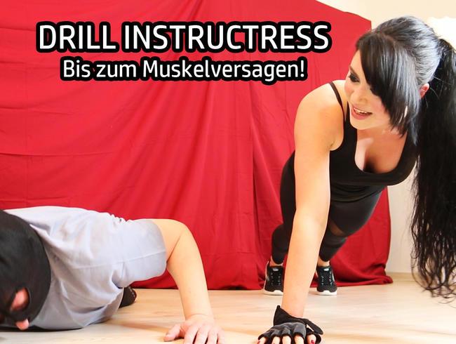 Video Thumbnail DRILL INSTRUCTRESS – Bis zum Muskelversagen!