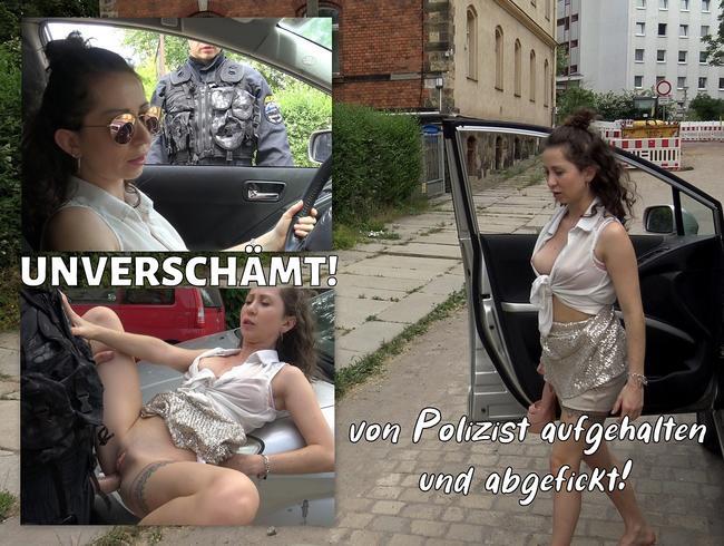 Video Thumbnail UNVERSCHÄMT! von Polizist aufgehalten und abgefickt
