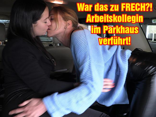 Video Thumbnail War das zu FRECH?! Arbeitskollegin im Parkhaus verführt!!