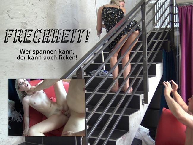 Video Thumbnail FRECHHEIT! Wer spannen kann, der kann auch ficken!