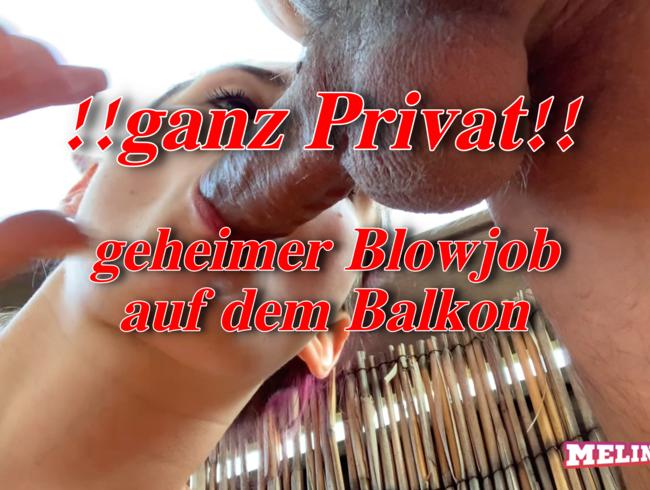 Video Thumbnail ganz privates Handytape!! - geheimer Blowjob auf dem Balkon